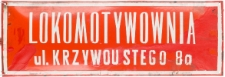 Tablica informacyjna Lokomotywowni Słupsk