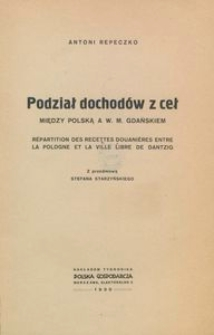 Podział dochodów z ceł między Polską a W. M. Gdańskiem
