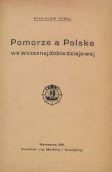 Pomorze a Polska we wczesnej dobie dziejowej