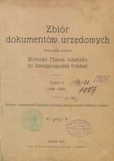 Zbiór dokumentów urzędowych dotyczących stosunku Wolnego Miasta Gdańska do Rzeczypospolitej Polskiej. Część 1, 1918-1920