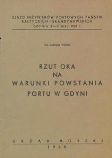 Rzut oka na warunki powstania portu w Gdyni