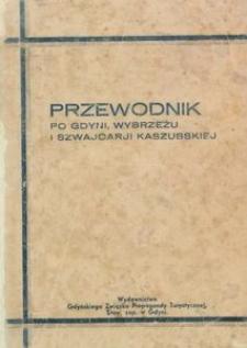 Przewodnik po Gdyni, wybrzeżu i Szwajcarji Kaszubskiej