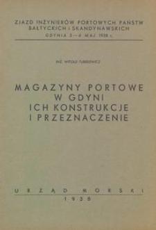 Magazyny portowe w Gdyni ich konstrukce i przeznaczenie