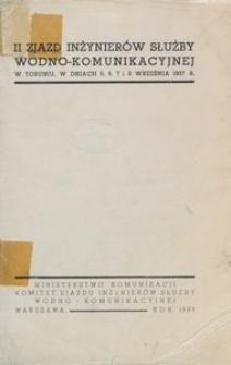 II Zjazd Inżynierów Służby Wodno-Komunikacyjnej w Toruniu, w dniach 5,6,7 i 8 września 1937 r.