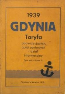 Gdynia : taryfa obowiązujących opłat portowych i dział informacyjny : 1939