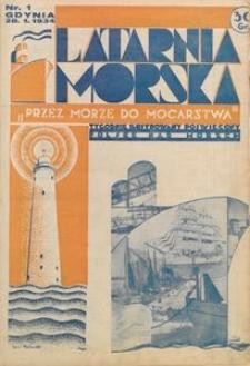 """Latarnia Morska : """"przez morze do mocarstwa"""", 1934, nr 1"""