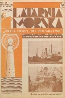 """Latarnia Morska : """"przez morze do mocarstwa"""", 1934, nr 2"""