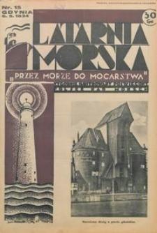 """Latarnia Morska : """"przez morze do mocarstwa"""", 1934, nr 15"""