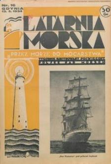 """Latarnia Morska : """"przez morze do mocarstwa"""", 1934, nr 16"""