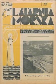 """Latarnia Morska : """"przez morze do mocarstwa"""", 1934, nr 26"""