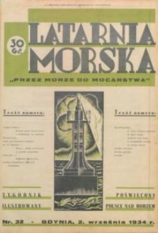 """Latarnia Morska : """"przez morze do mocarstwa"""", 1934, nr 32"""