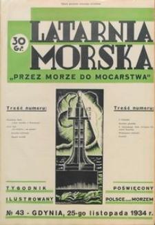 """Latarnia Morska : """"przez morze do mocarstwa"""", 1934, nr 43"""