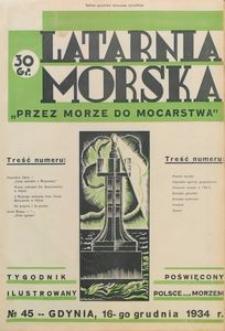 """Latarnia Morska : """"przez morze do mocarstwa"""", 1934, nr 45"""