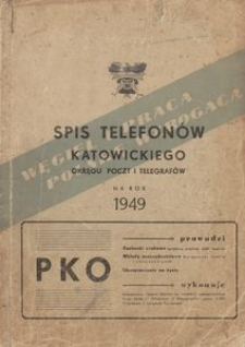 Spis telefonów katowickiego okręgu poczt i telegrafów na rok 1949