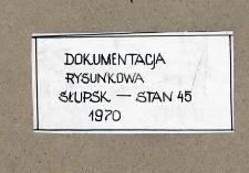 Słupsk - Stare Miasto. Dokumentacja rysunkowa. Stanowisko 45