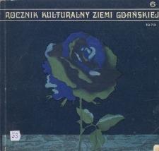 Rocznik Kulturalny Ziemi Gdańskiej, 1973, nr 6