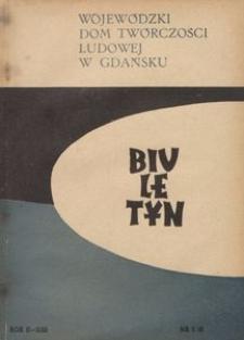 Biuletyn / Wojewódzki Dom Twórczości Ludowej w Gdańsku, 1958, nr 5