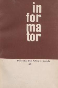 Informator / WWojewódzki Dom Kultury w Gdańsku, 1966, nr 53