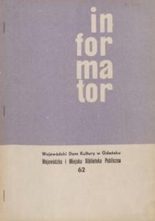 Informator / Wojewódzki Dom Kultury w Gdańsku, 1967, nr 62