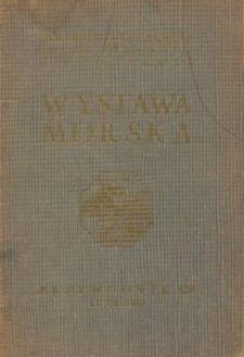 Wystawa morska : [katalog wystawy] luty 1937 roku