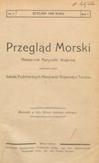 Przegląd Morski : miesięcznik Marynarki Wojennej, 1929, nr 1