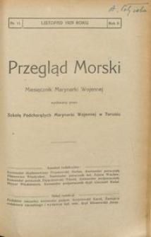 Przegląd Morski : miesięcznik Marynarki Wojennej, 1929, nr 11