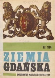 Informator Wojewódzkiego Ośrodka Kultury : Ziemia Gdańska, 1974, nr 104