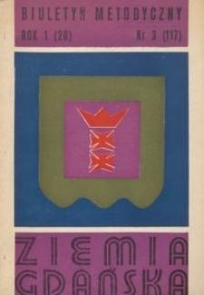 Biuletyn Metodyczny Ziemia Gdańska / Wojewódzki Ośrodek Kultury, 1976, nr 3 (117)