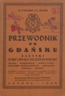 Przewodnik po Gdańsku : zabytki, plany i spis ulic wszystkich dzielnic