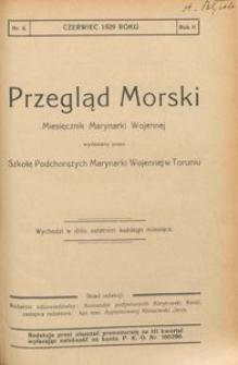 Przegląd Morski : miesięcznik Marynarki Wojennej, 1929, nr 6