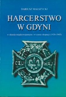 Harcerstwo w Gdyni w okresie międzywojennym i w czasie okupacji (1928-1945)