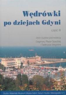 Wędrówki po dziejach Gdyni, cz. III