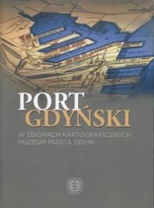 Port gdyński w zbiorach kartograficznych Muzeum Miasta Gdyni