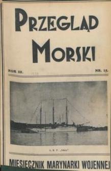 Przegląd Morski : miesięcznik Marynarki Wojennej, 1930, nr 15