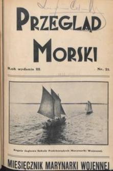 Przegląd Morski : miesięcznik Marynarki Wojennej, 1930, nr 21