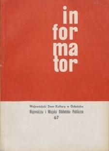 Informator / Wojewódzki Dom Kultury w Gdańsku, 1968, nr 67