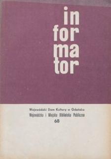 Informator / Wojewódzki Dom Kultury w Gdańsku, 1968, nr 68