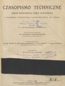 Czasopismo Techniczne: organ Ministerstwa Robót Publicznych i Polskiego Towarzystwa Politechnicznego we Lwowie, 1928, nr 9