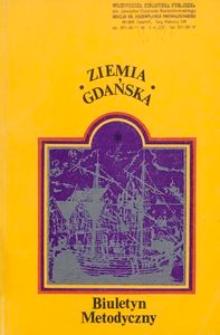 Biuletyn Metodyczny Ziemia Gdańska, 1979, nr 127