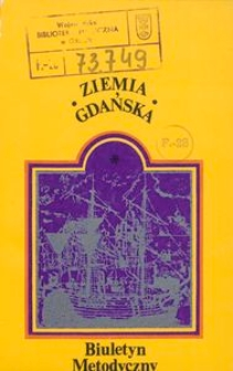 Ziemia Gdańska Biuletyn Metodyczny, 1981, nr 134