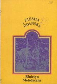 Ziemia Gdańska Biuletyn Metodyczny, 1983, nr 139