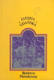 Ziemia Gdańska Biuletyn Metodyczny, 1983, nr140