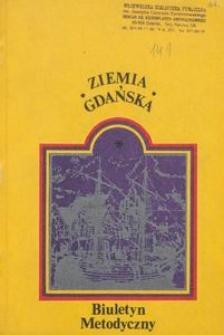 Ziemia Gdańska Biuletyn Metodyczny, 1984, nr 141
