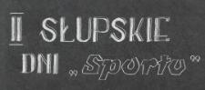 II Słupskie Dni Sportu
