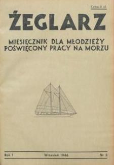 Żeglarz : miesięcznik dla młodzieży poświęcony pracy na morzu, 1946, nr 3