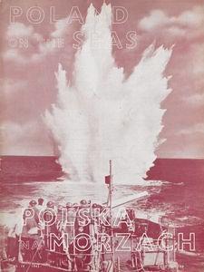 Polska na Morzach = Poland on the Seas : organ poświęcony zagadnieniom morskim i kolonjalnym : Polish monthly, 1943, nr 9