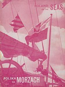 Polska na Morzach = Poland on the Seas : organ poświęcony zagadnieniom morskim i kolonjalnym : Polish monthly, 1943, nr 11