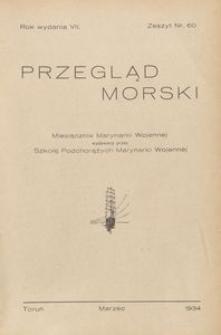 Przegląd Morski : miesięcznik Marynarki Wojennej, 1934, nr 60