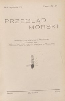 Przegląd Morski : miesięcznik Marynarki Wojennej, 1934, nr 61