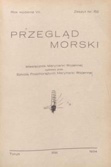 Przegląd Morski : miesięcznik Marynarki Wojennej, 1934, nr 62